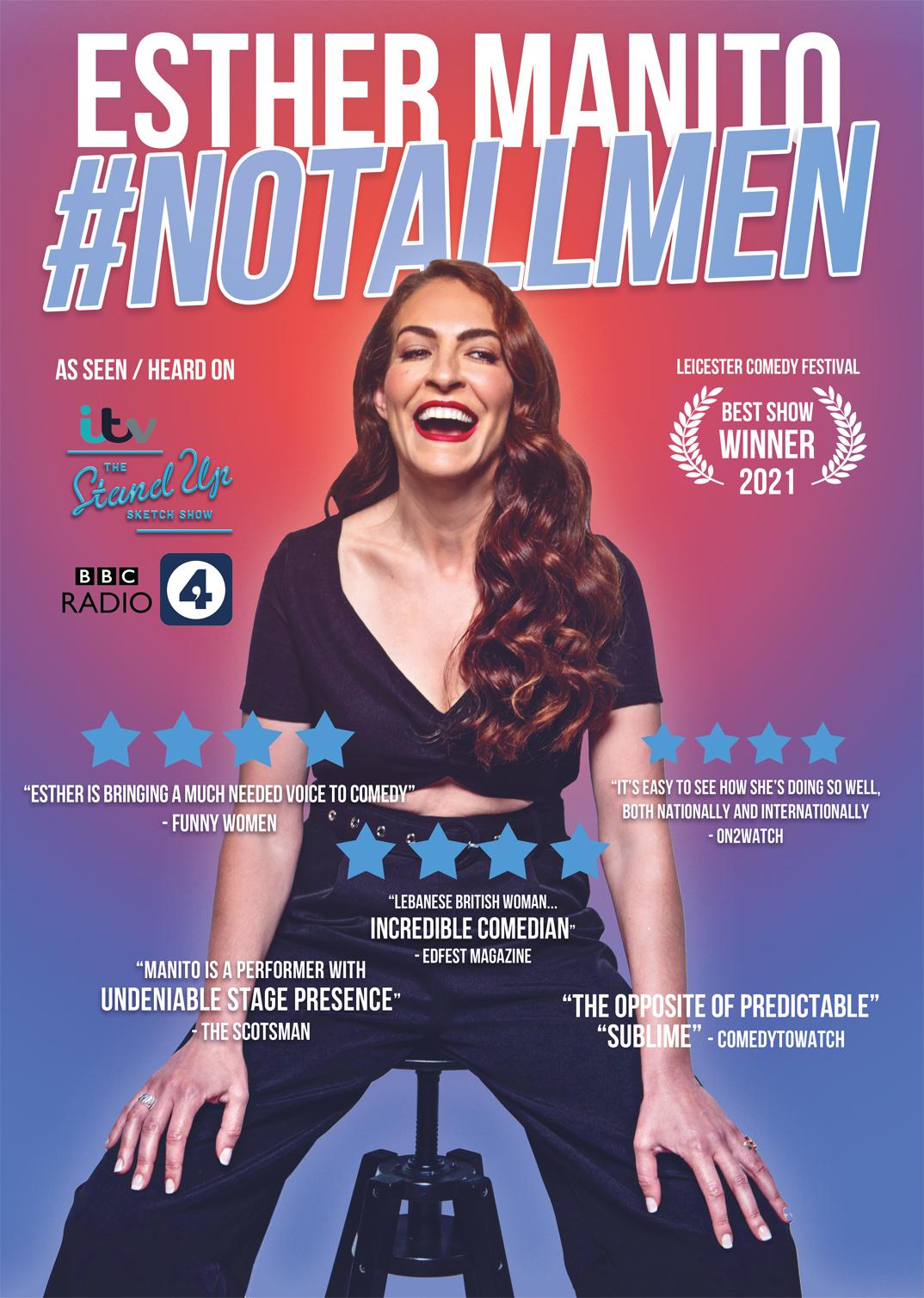 Mini Tour Dates #NotAllMen – Winner of Leicester Comedy Festival Best Show 2021